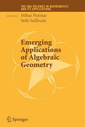 Emerging Applications of Algebraic Geometry By Mihai Putinar
