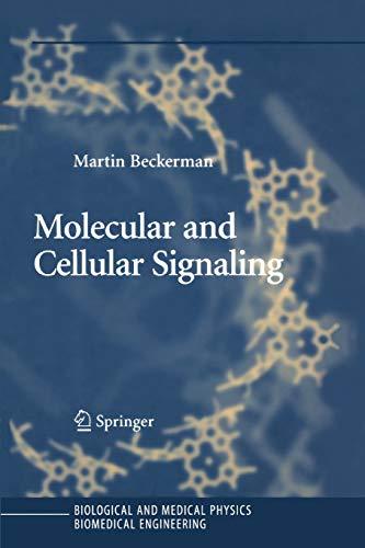 Molecular and Cellular Signaling By Martin Beckerman