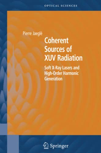 Coherent Sources of XUV Radiation By Pierre Jaegle
