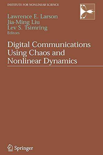 Digital Communications Using Chaos and Nonlinear Dynamics By Jia-Ming Liu