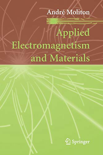 Applied Electromagnetism and Materials By Andre Moliton
