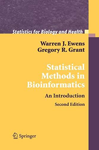 Statistical Methods in Bioinformatics By Warren J. Ewens