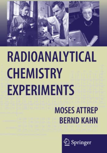 Radioanalytical Chemistry Experiments By Moses Attrep