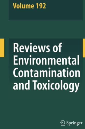 Reviews of Environmental Contamination and Toxicology 192 By George Ware
