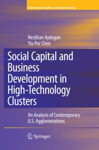 Social Capital and Business Development in High-Technology Clusters By Neslihan Aydogan