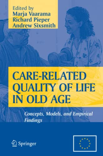 Care-Related Quality of Life in Old Age By Marja Vaarama