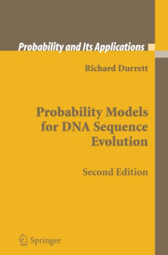 Probability Models for DNA Sequence Evolution By Richard Durrett