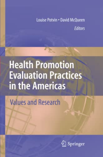 Health Promotion Evaluation Practices in the Americas By Louise Potvin