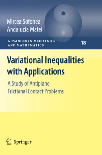 Variational Inequalities with Applications By Mircea Sofonea