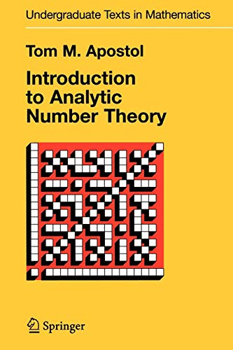 Introduction to Analytic Number Theory By Tom M. Apostol