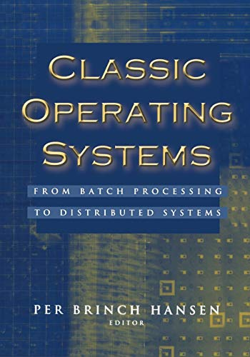 Classic Operating Systems By Per Brinch Hansen