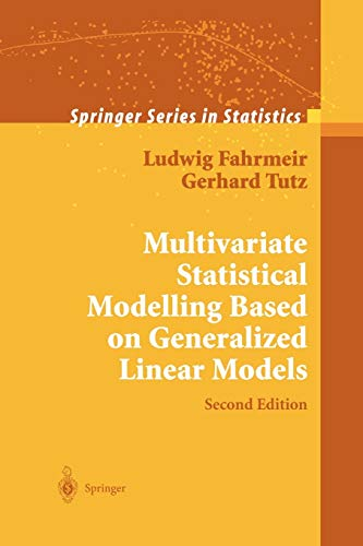 Multivariate Statistical Modelling Based on Generalized Linear Models By W. Hennevogl