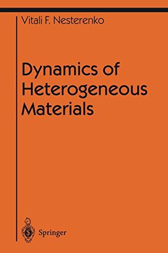 Dynamics of Heterogeneous Materials By Vitali Nesterenko