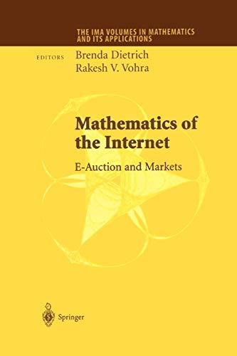 Mathematics of the Internet By Brenda Dietrich