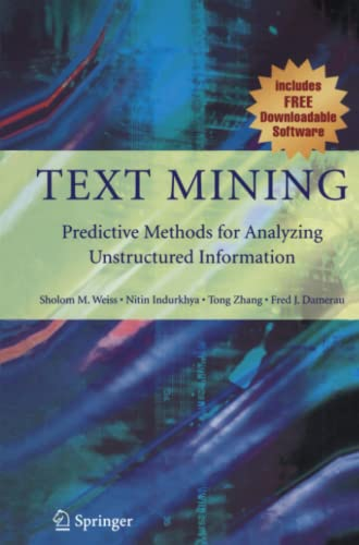 Text Mining By Sholom M. Weiss