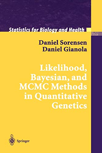 Likelihood, Bayesian, and MCMC Methods in Quantitative Genetics By Daniel Sorensen