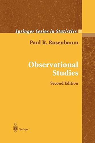 Observational Studies By Paul R. Rosenbaum