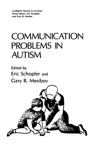 Communication Problems in Autism By Eric Schopler