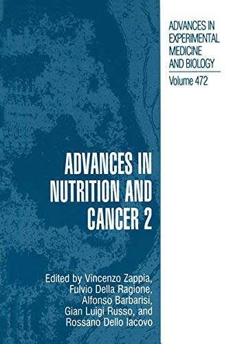 Advances in Nutrition and Cancer 2 By Vincenzo Zappia