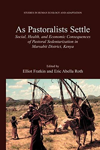 As Pastoralists Settle By Elliot Fratkin
