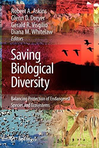 Saving Biological Diversity By Robert A. Askins
