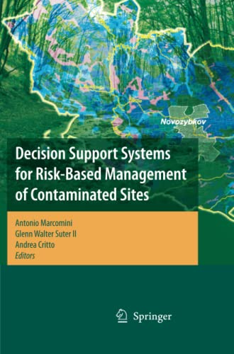 Decision Support Systems for Risk-Based Management of Contaminated Sites By Antonio Marcomini