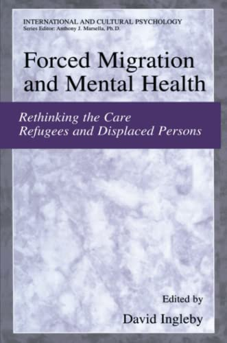Forced Migration and Mental Health By David Ingleby