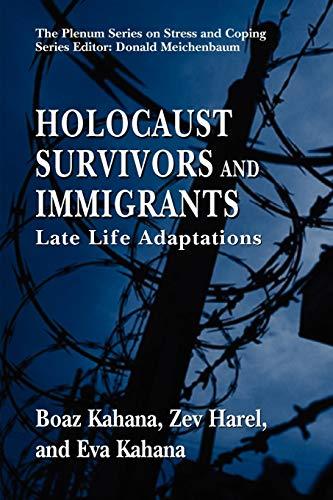 Holocaust Survivors and Immigrants By Boaz Kahana