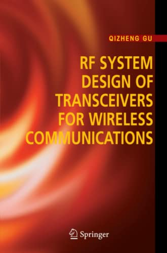 RF System Design of Transceivers for Wireless Communications By Qizheng Gu