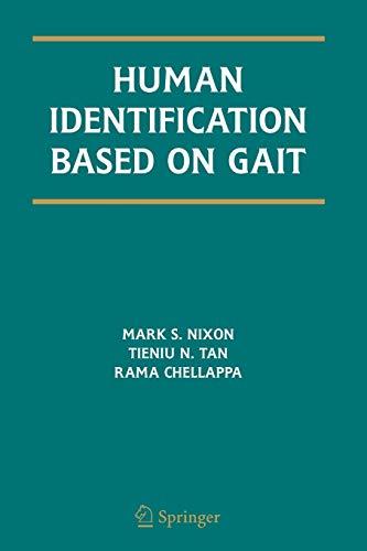 Human Identification Based on Gait By Mark S. Nixon