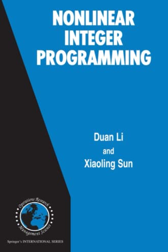 Nonlinear Integer Programming By Duan Li