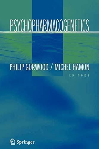 Psychopharmacogenetics By Philip Gorwood