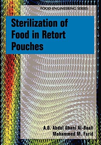 Sterilization of Food in Retort Pouches By A.G. Abdul Ghani Al-Baali