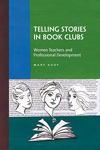 Telling Stories in Book Clubs By Mary Kooy