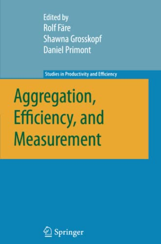 Aggregation, Efficiency, and Measurement By Rolf Fare