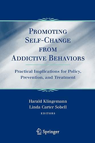 Promoting Self-Change From Addictive Behaviors By Harald Klingemann