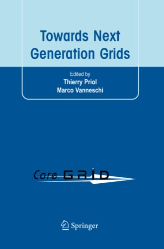 Towards Next Generation Grids By Thierry Priol