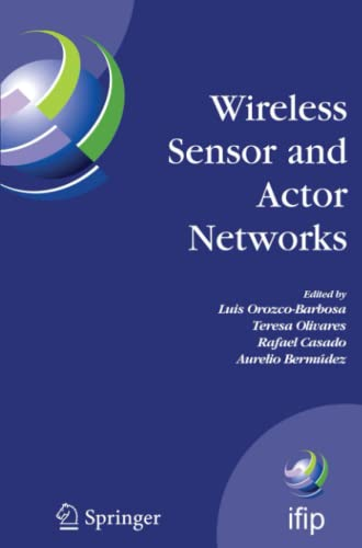 Wireless Sensor and Actor Networks By Luis Orozco-Barbosa