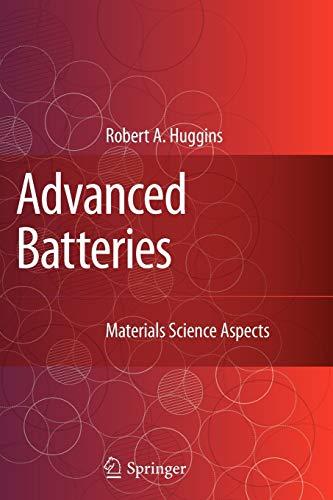 Advanced Batteries By Robert Huggins