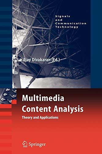 Multimedia Content Analysis By Ajay Divakaran