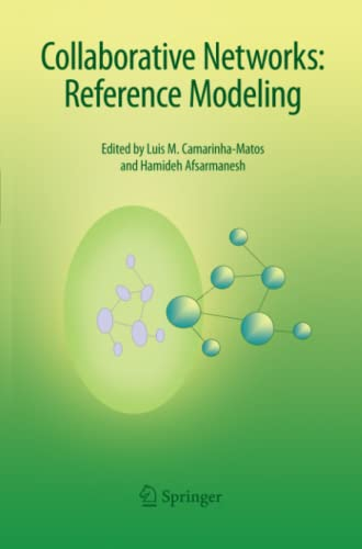 Collaborative Networks:Reference Modeling By Luis M. Camarinha-Matos