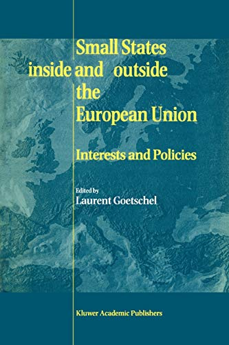 Small States Inside and Outside the European Union By Laurent Goetschel