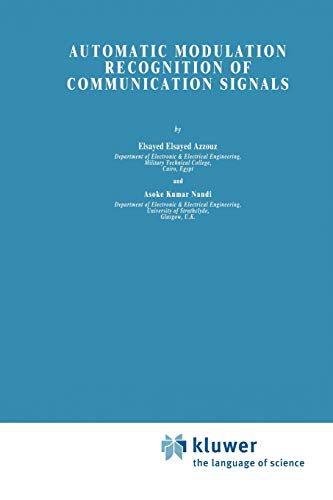 Automatic Modulation Recognition of Communication Signals By Elsayed Azzouz