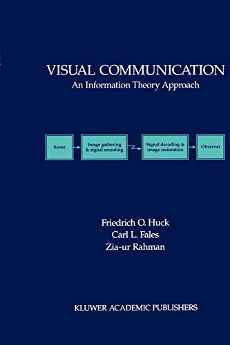 Visual Communication By Friedrich O. Huck