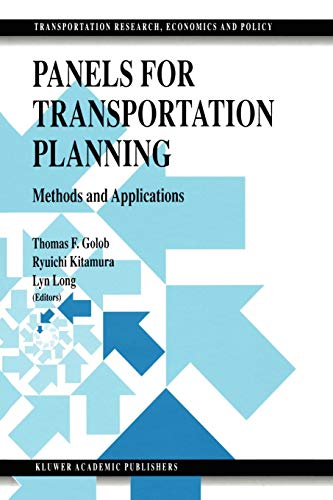 Panels for Transportation Planning By Thomas F. Golob