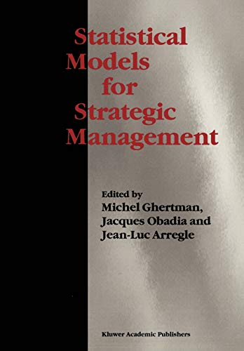 Statistical Models for Strategic Management By Michel Ghertman