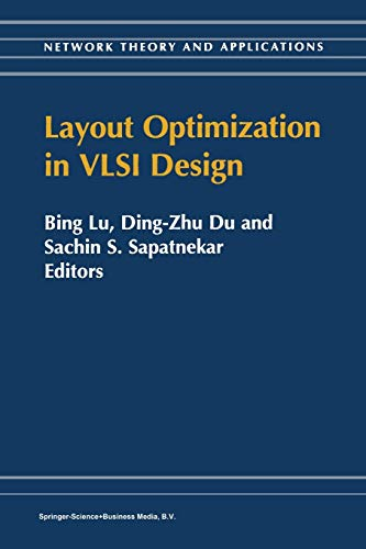 Layout Optimization in VLSI Design By Bing Lu