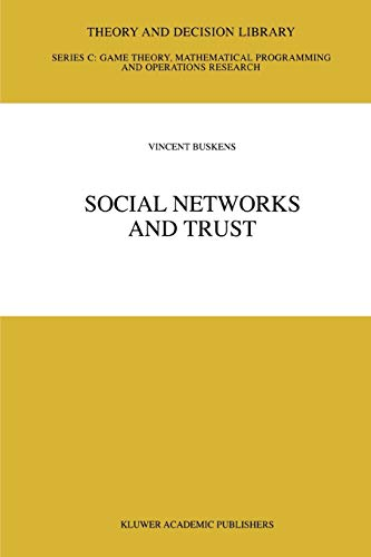 Social Networks and Trust By Vincent Buskens