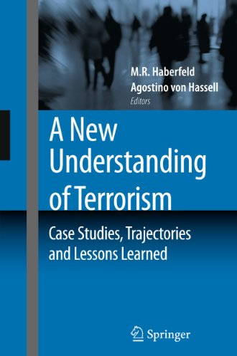 A New Understanding of Terrorism By M.R. Haberfeld