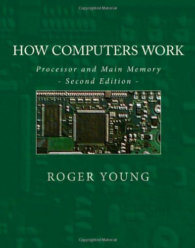 How Computers Work By Roger Young